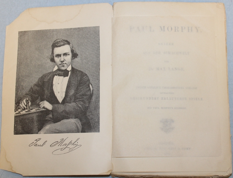 Paul Morphy. Skizze Aus Der Schachwelt Paul Morphy. Sketch of the chess world.