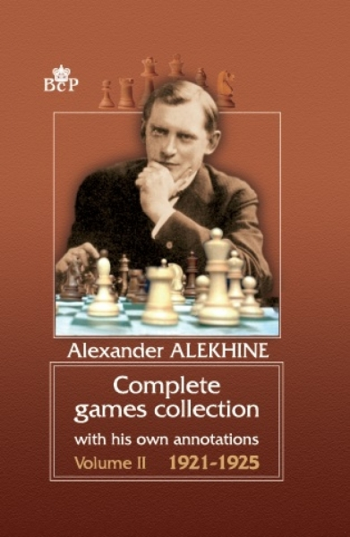 Complete games collection with his own annotations. Vol. 2  1921-1925.