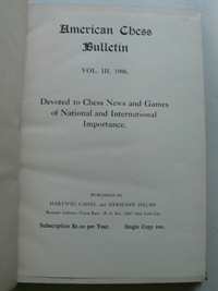 American Chess Bulletin - 1906 - Original