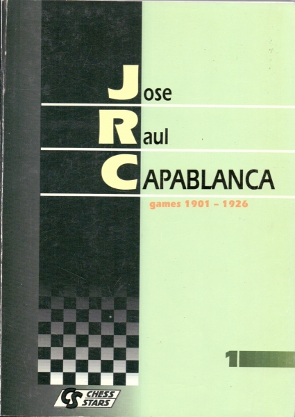Jose Raul Capablanca. All parties. Set in 2 volumes. Jose Raul Capablanca. Games.