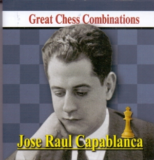 Jose Raul Capablanca. The best chess combinations are Jose Raul Capablanca. Great Chess Combinations (mini-book, 80x90mm)